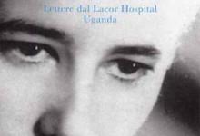 Dal sogno alla realtà: lettere dal Lacor Hospital in Uganda