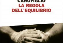 """Gianrico Carofiglio e """"La regola dell'equilibrio"""""""