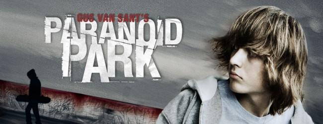 «Nessuno è mai veramente pronto per Paranoid Park»