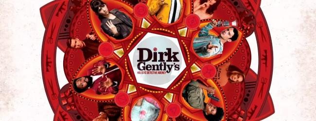 Dirk Gently: Agenzia d'investigazione olistica – C'è ancora molto da scoprire
