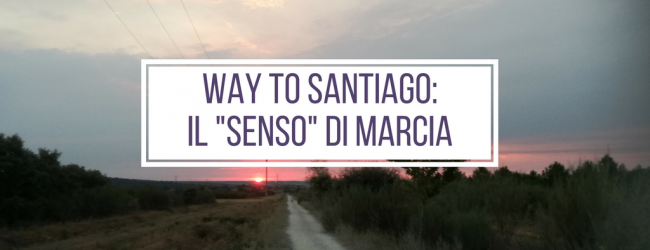 "Way to Santiago #1: The ""Direction"" of travel"