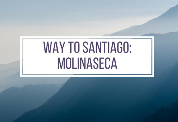 Way to Santiago #4: Molinaseca