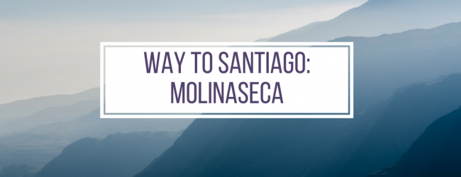 Way to Santiago #4 – Molinaseca