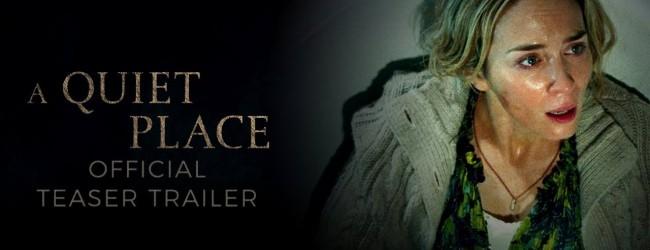"""Quando il trailer è meglio del film: """"A quiet place"""""""