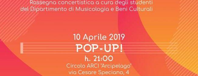 """POP-UP! L'evento più Popular di """"Università in Concerto 2019"""" il 10 Aprile"""